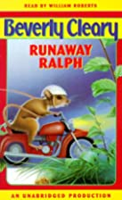 Runaway Ralph (Ralph S. Mouse) by Beverly…