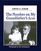 The Number on My Grandfather's Arm by David…