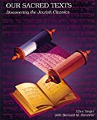 Our Sacred Texts: Discovering the Jewish…