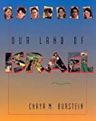 Our land of Israel by Chaya M. Burstein