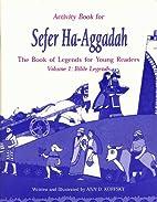 Bible Legends: Teacher's Guide (Sefer…