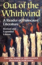 Out of the Whirlwind: A Reader of Holocaust…