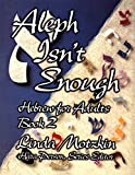 Linda Motzkin: Aleph Isn't Enough: Hebrew for Adults (Book 2)