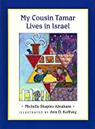 My Cousin Tamar Lives In Israel by Michelle&hellip;