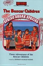 The Boxcar Children Spring Break Special…