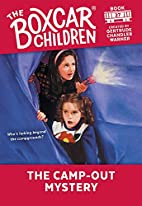 The Camp-Out Mystery (The Boxcar Children,…