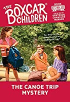 The Canoe Trip Mystery by Gertrude Chandler…