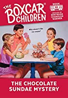 The Chocolate Sundae Mystery by Gertrude…