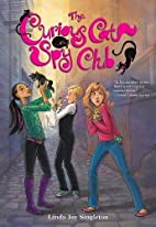 The Curious Cat Spy Club by Linda Joy…