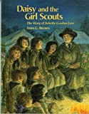 Brown, Fern G.: Daisy And The Girl Scouts: The Story Of Juliette Gordon Low