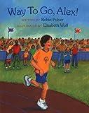 Pulver, Robin: Way to Go, Alex (Concept Books (Albert Whitman))