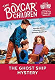 Warner, Gertrude Chandler: The Boxcar children, The Ghost Ship Mystery: Library Edition