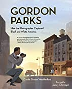 Gordon Parks: How the Photographer Captured…