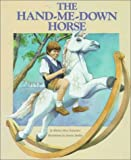 Yardley, Joanna: The Hand-Me-Down Horse