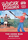 Gertrude Chandler Warner: The Home Run Mystery (The Boxcar Children Special #14)