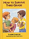 Lawlor, Laurie: How to Survive Third Grade