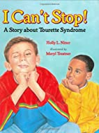 I Can't Stop!: A Story about Tourette's…