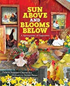 Sun Above and Blooms Below: A Springtime of…