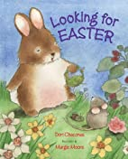 Looking for Easter by Dori Chaconas