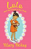 McKay, Hilary: Lulu: Lulu and the Duck in the Park (Book 1)