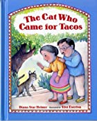 The Cat Who Came for Tacos by Diana Star ;…