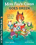 Spinelli, Eileen: Miss Fox's Class Goes Green
