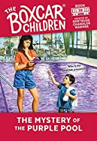 The Mystery of the Purple Pool (The Boxcar…
