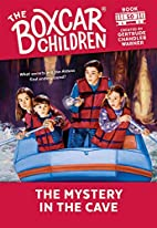 The Mystery in the Cave (The Boxcar Children…