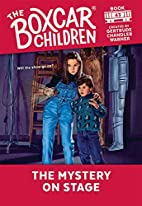 The Mystery on Stage (Boxcar Children…