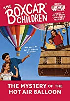 The Mystery of the Hot Air Balloon (The…