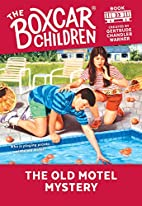 The Old Motel Mystery (The Boxcar Children…