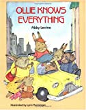 Levine, Abby: Ollie Knows Everything (An Albert Whitman Prairie Book)