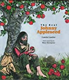 The Real Johnny Appleseed by Laurie Lawlor