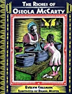 The Riches of Oseola McCarty by Evelyn…