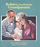Robert Lives with His Grandparents: A…