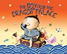 The Boy from the Dragon Palace by Margaret…