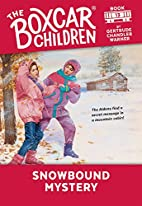 Snowbound Mystery (The Boxcar Children…