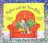 Anholt, Laurence: Sophie and the New Baby