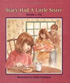 Stacy Had a Little Sister (A Concept Book)…