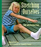 Stretching Ourselves: Kids With Cerebral&hellip;