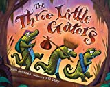 Ketteman, Helen: The Three Little Gators