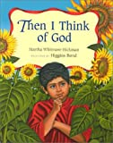 Hickman, Martha Whitmore: Then I Think of God