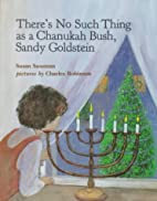 There's No Such Thing as a Chanukah Bush,…