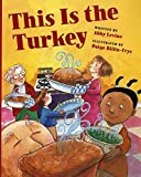 Levine, Abby: This Is the Turkey
