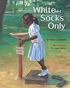 White Socks Only (AV2 Fiction Readalong) by…