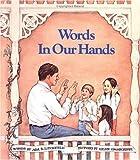 Litchfield, Ada B.: Words in Our Hands