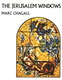 Leymarie, Jean: The Jerusalem Windows of Marc Chagall