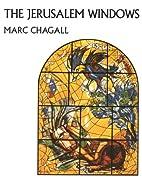 The Jerusalem Windows by Marc Chagall