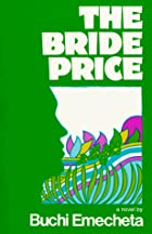 The Bride Price by Buchi Emecheta
