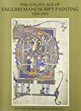 Morgan, Nigel J.: The Golden Age of English Manuscript Painting 1200-1500